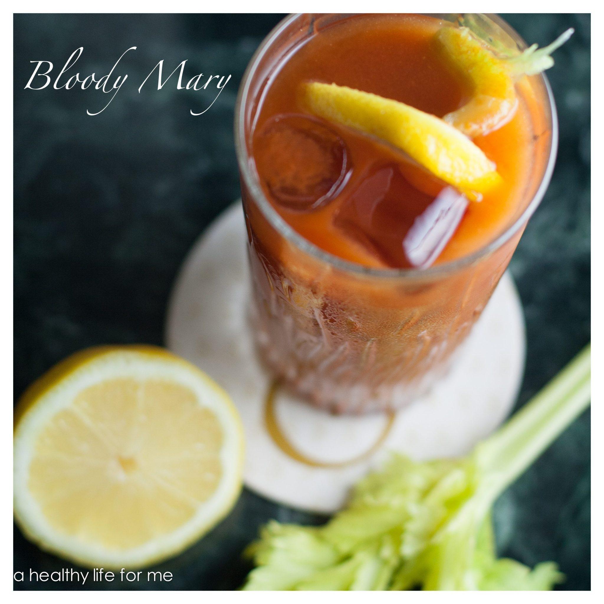 Bloody Mary Recipe at www.ahealhtylifeforme.com