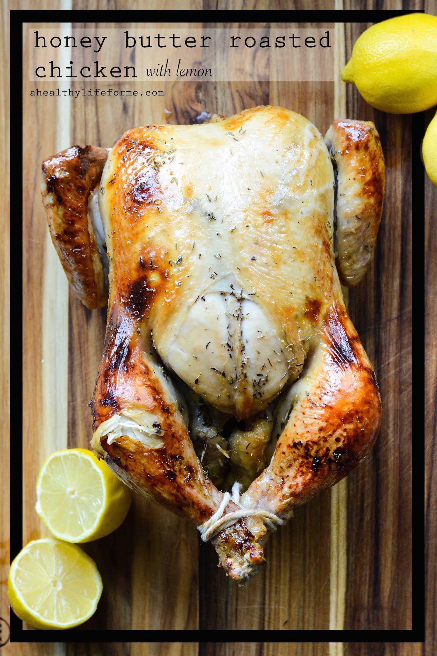 Honey Butter Roasted Chicken with Lemon
